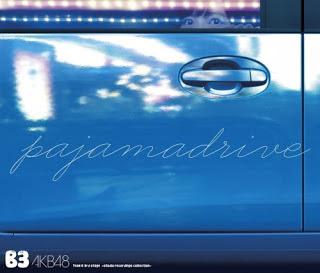 JKT48 Pajama Drive