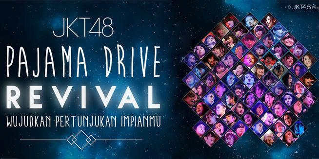 JKT48 Pajama Drive Revival 2.0